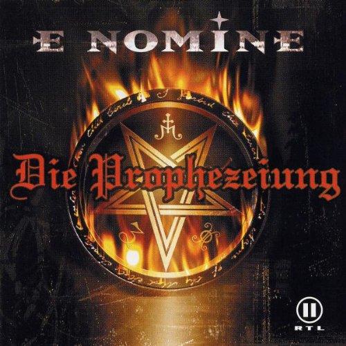 E Nomine - Die Prophezeiung (Klassik Edition) - Lyrics2You
