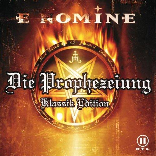 E Nomine - DIE Prophezeiung Klassik Edition - Lyrics2You