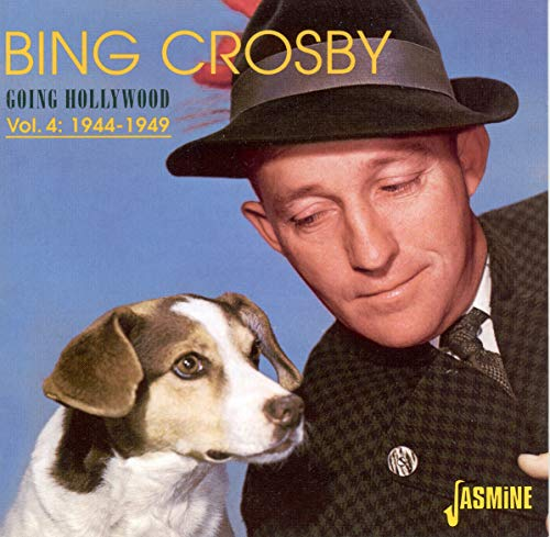 Bing Crosby - Going Hollywood Vol. 4 - Zortam Music