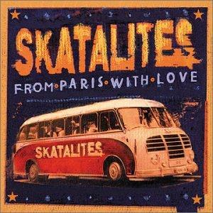 The Skatalites - From Paris With Love - Zortam Music