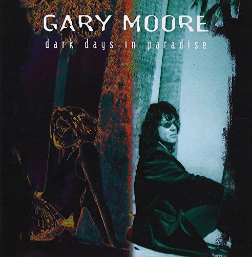 Moore, Gary - Dark Days In Paradise - Zortam Music