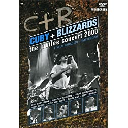 Cuby & The Blizzards: Jubilee Concert 2000