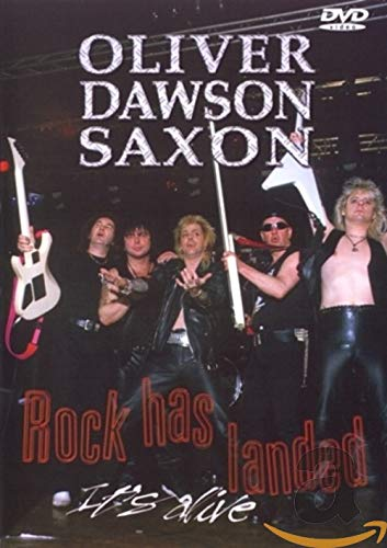 Saxon: Rock Has Landed - It's Alive