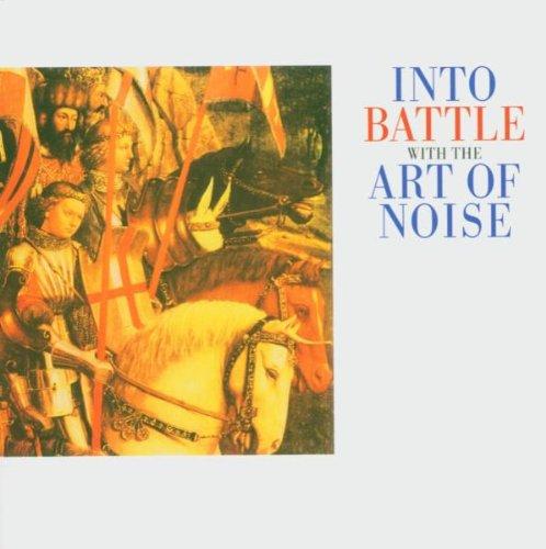 Art Of Noise - Into Battle - Zortam Music