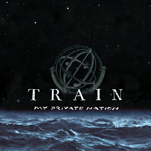 Train - My Private Nation - Zortam Music