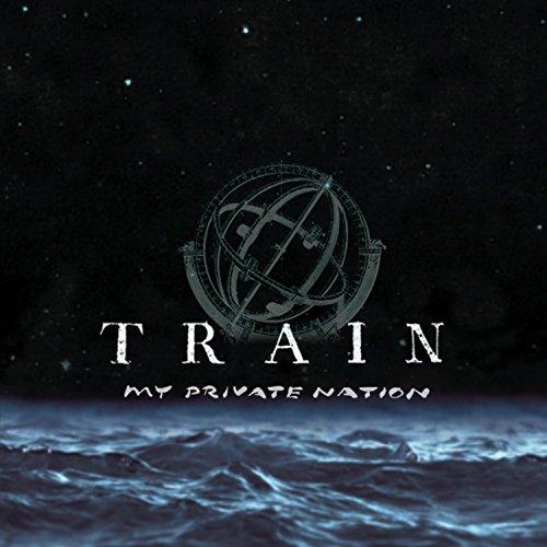 Train - My Private Nation - Zortam Music