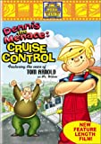 Get Dennis The Menace In Cruise Control On Video