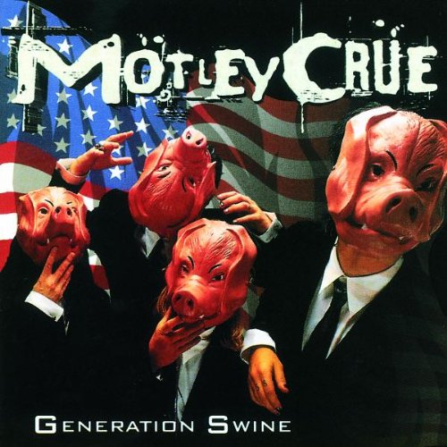 Motley Crue - Generation swine - Zortam Music