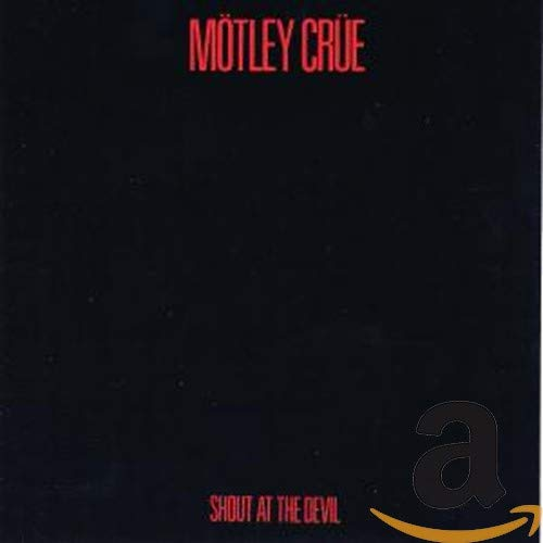 Mötley Crüe - Shout at the Devil [Crücial Crüe Edition] - Zortam Music