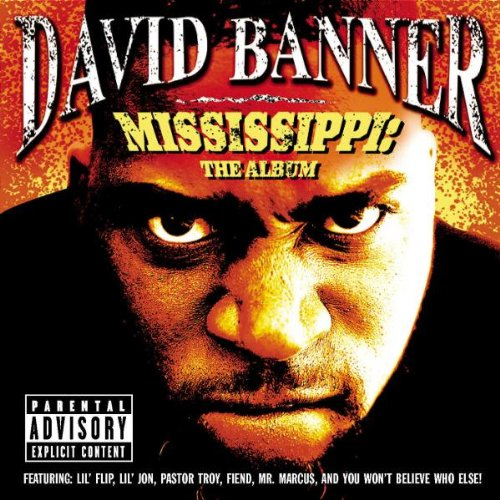 David Banner - Mississippi The Album - Zortam Music
