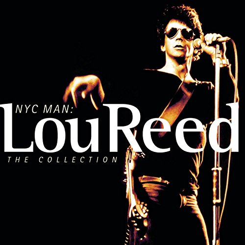 Lou Reed - NYC Man: The Ultimate Lou Reed - Zortam Music