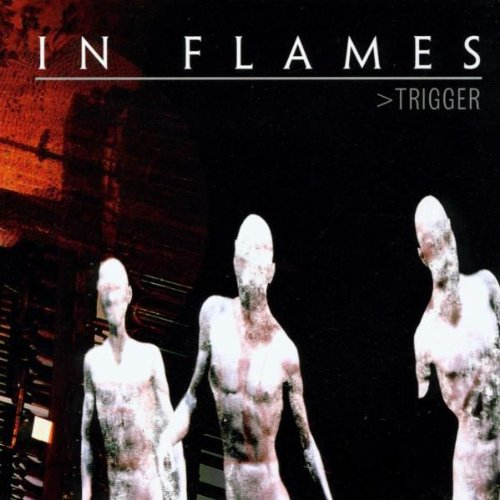 In Flames - Trigger - Zortam Music