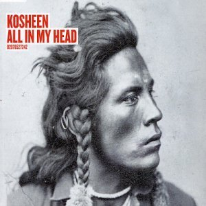 Kosheen - All In My Head - Zortam Music