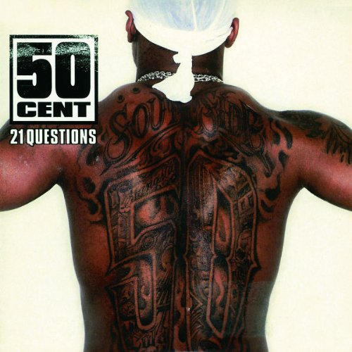 50 Cent - 21 Questions - Zortam Music
