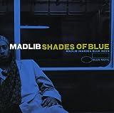 マッドリブ / Shades of Blue