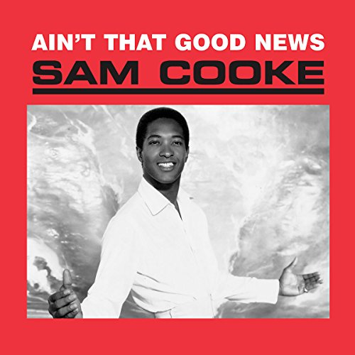 Ain't That Good News by Sam Cooke album cover