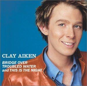 Clay Aiken - Bridge Over Troubled Water - Zortam Music