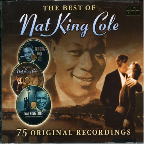 Nat King Cole - The Best of Nat King Cole: 75 Original Recordings - Zortam Music