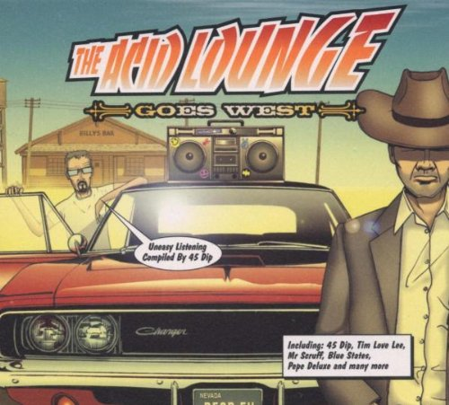 Various Artists - The Acid Lounge Goes West (Disc 1) - Zortam Music