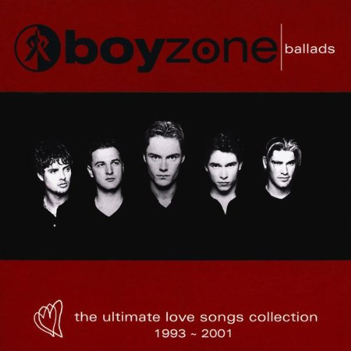 Boyzone - Ballads - The Ultimate Love Songs Collection 1993 - 2001 - Zortam Music