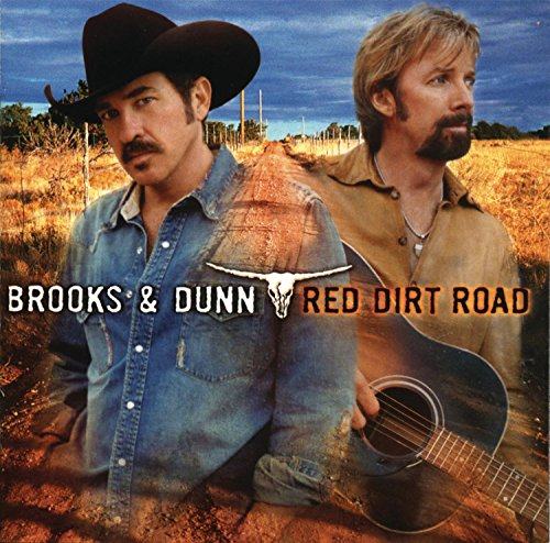 BROOKS AND DUNN - Red Dirt Road 2003, SINGLE - Zortam Music