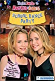 You're Invited Mary-Kate & Ashley's School Dance
