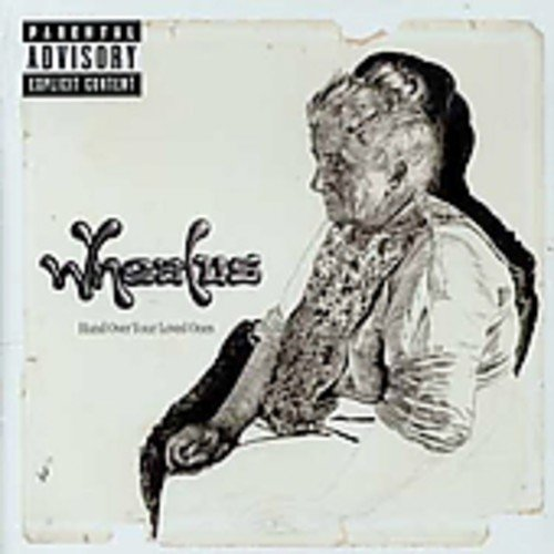 Wheatus - Hand Over Your Loved Ones - Zortam Music