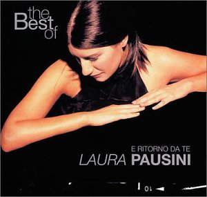 Laura Pausini - The Best Of Laura Pausini - Zortam Music