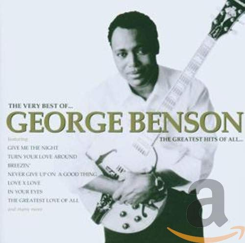 George Benson - Greatest Hits Of All - Zortam Music