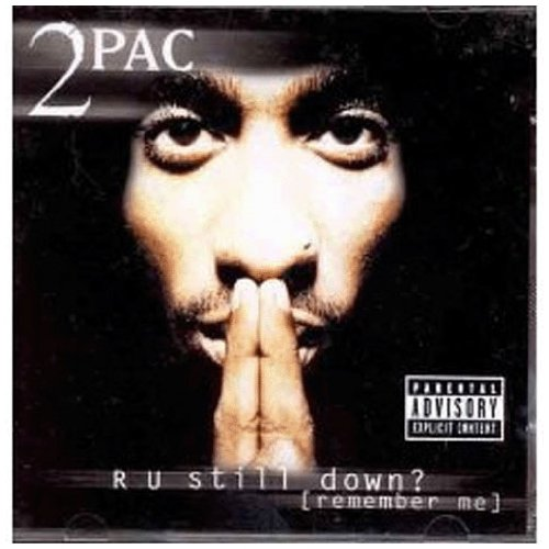 2pac - R U Still Down? (Remember Me) (CD 1) - Zortam Music