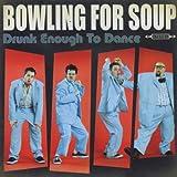 album art to Drunk Enough to Dance