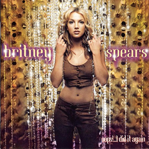 Britney Spears - Oops... I Did It Again - Zortam Music