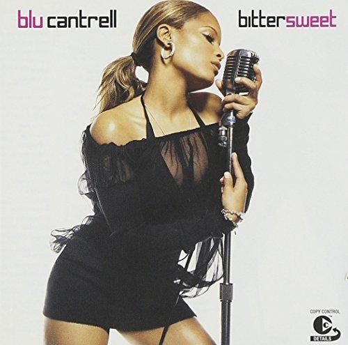 Blu Cantrell - Bittersweet - Zortam Music