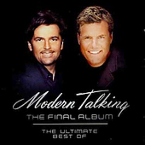 Modern Talking - The Final Album - Zortam Music