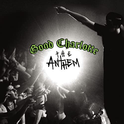 Good Charlotte - Anthem - Zortam Music