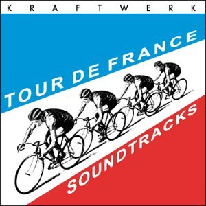 Kraftwerk - Tour De France Soundtracks - Zortam Music