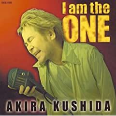 : 串田アキラ BEST ~I am the ONE~