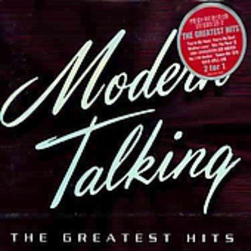 Modern Talking - Modern Talking - Greatest Hits 1984-2002 - Zortam Music