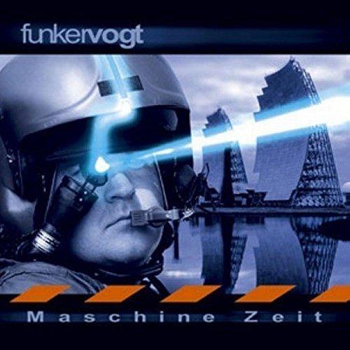 Funker Vogt - Maschine Zeit - Zortam Music