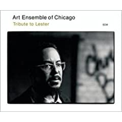 Art Ensemble of Chicago: Tribute to Lester