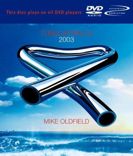 Mike Oldfield - Tubular Bells 2003 [DVD Audio] - Zortam Music