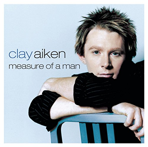 Clay Aiken - Measure Of A Man Lyrics - Lyrics2You