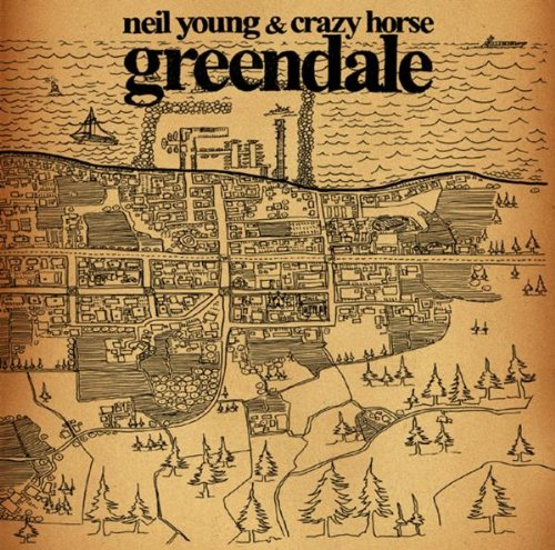 Neil Young - Greendale (with Crazy Horse) - Zortam Music