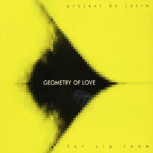 Jean Michel Jarre - Geometry of Love - Zortam Music