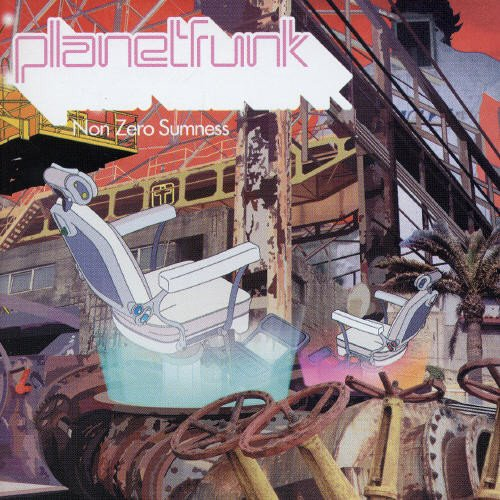 Planet Funk - Non Zero Sumness [Hidden Track] [Australian Import] - Zortam Music
