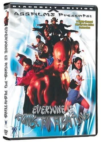 Everyone Is Kung-Fu Fighting