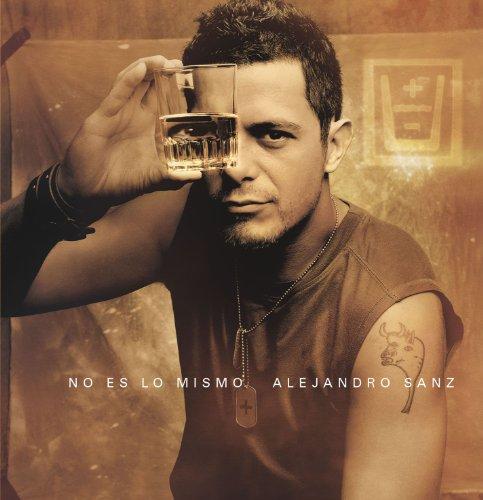 Alejandro Sanz - No Es Lo Mismo - Zortam Music