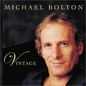 Michael Bolton - Vintage - Zortam Music
