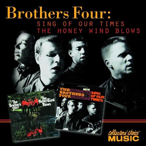 The Brothers Four - Sing of Our Times/The Honey Wind Blows - Zortam Music
