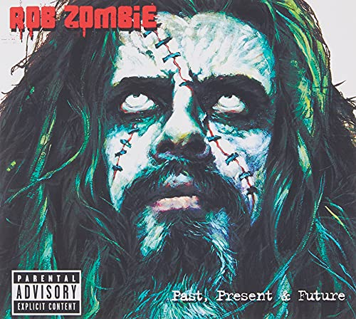 Rob Zombie - Past, Present And Future - Zortam Music